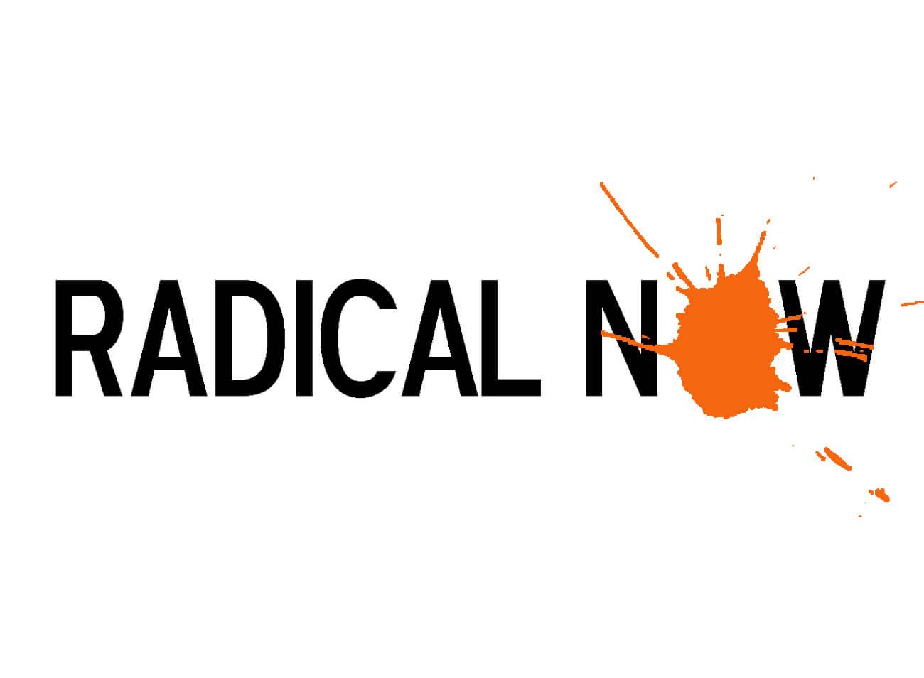 Radical Now