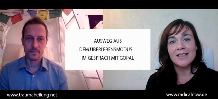 Ausweg aus dem Überlebensmodus – Gespräch mit Gopal
