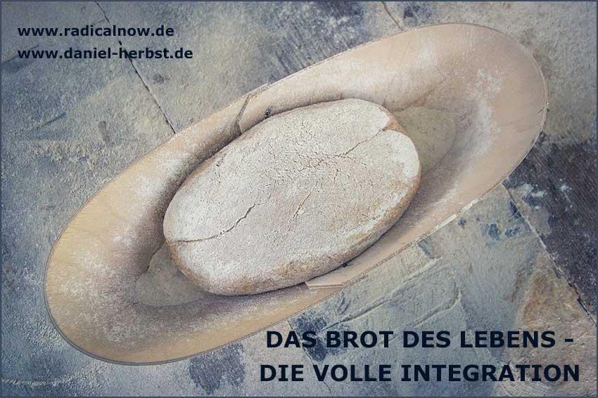 Das Brot des Lebens – Volle Integration