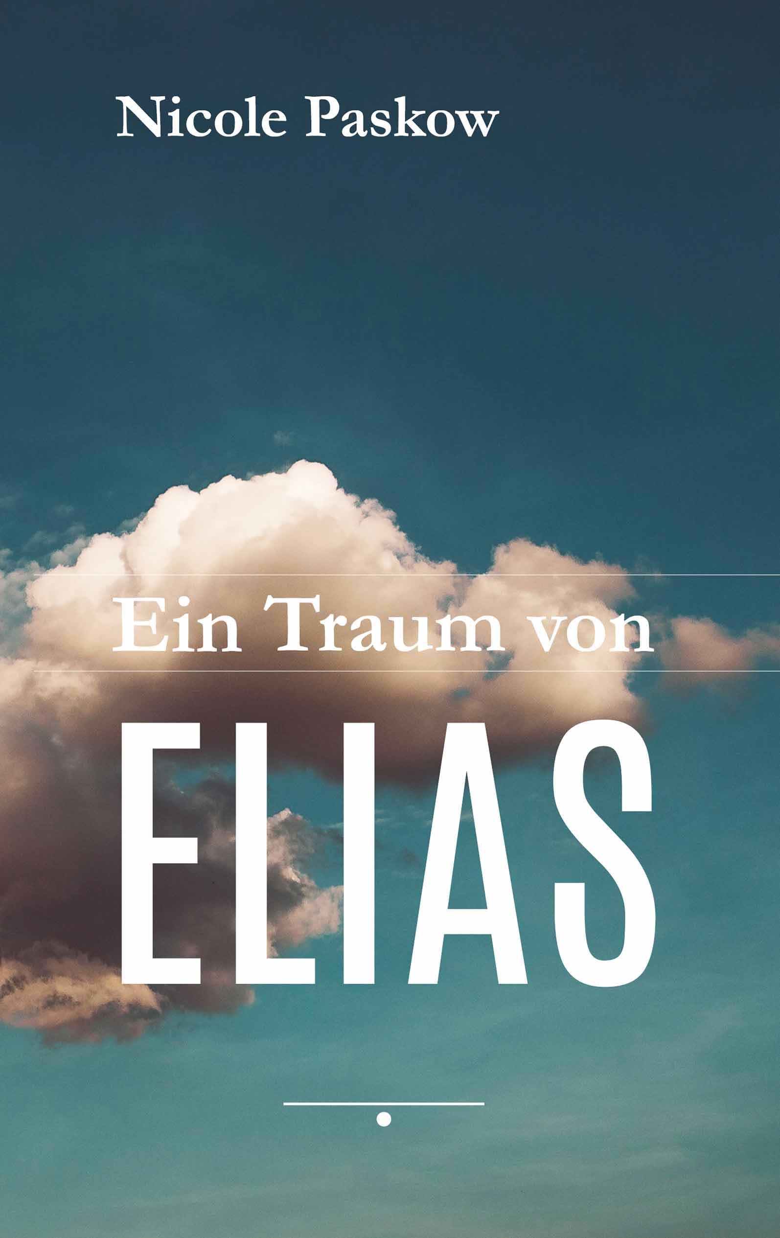 Ein Traum von Elias - Nicole Paskow
